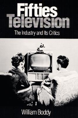 Fifties Television By Boddy, William